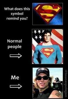 Jon Bon Jovi = Superman