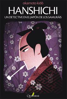 Las lecturas de Mr. Davidmore: Hanshichi, Un detective en el Japón de los samuraís, Kido Okamoto
