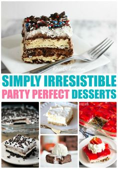 16 Irresistible Desserts for your next party! Lots of great ideas that are sure to be crowd-pleasers. #dessert #party #crowd
