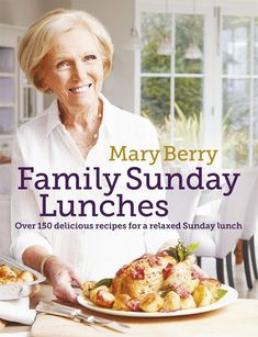 """Read """"Mary Berry's Family Sunday Lunches"""" by Mary Berry available from Rakuten Kobo. Sunday lunch is one of the great British traditions and in Family Sunday Lunches Mary Berry brings together the classics. Mary Berry, Great British Bake Off, Roast Dinner, Sunday Roast, Yorkshire Pudding Recipes, Cooking Instructions, Summer Salads, Quick Easy Meals, Just In Case"""