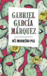 Oci modreho psa (Gabriel Garcia Marquez)