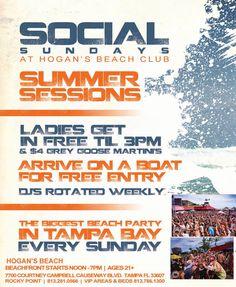 28 July 2013: Social Sundays @ Hogan's Beach [Tampa] - Ft weekly rotating DJs & drink specials!