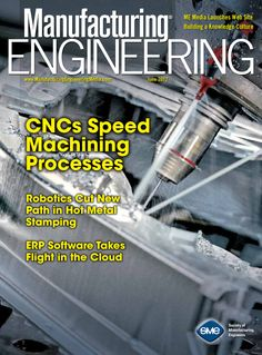 June 2012 issue. www.MfgEngMedia.com