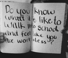 Bullying Quote. Please discourage bullying <3 This happenes to me., Today everyone in class threw trash at me and i felt ( and still feel) like i'm worthless. :(