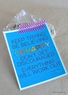 Printable encouragement cards - print out this card and deliver a treat to someone who could use little pick me up!