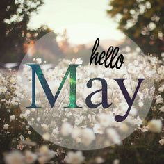 Hello May ● month ● Mother's day