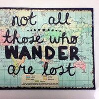 not all those who wander...