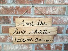 Rustic Stained And Two Shall Become One Scripture Wedding Sign Wooden Bible Verse Hanger