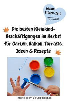 Rausgehen mit Kleinkind auch im Herbst: Tipps und Ideen zum Malen, Matschen und Spielen für Garten, Balkon und Terrasse #Kleinkind #Beschäftigungen #Herbst #draußen