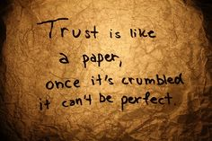 about quote trust is like a paper