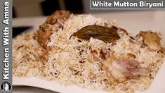 White Mutton Biryani Recipe   Bakra Eid Special 2020   Kitchen With Amna