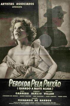 """ANOS DOURADOS: IMAGENS & FATOS: FATOS = ANOS 50 Cinema nacional dos anos 50. Atentem para os atores e atrizes que participaram desses filmes. Muitos tiveram seus nomes """"perpetuados"""" por trabalhos também  no rádio e (principalmente) TV. filme de 1950"""