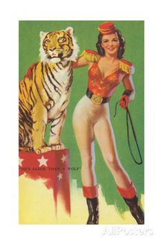 """""""He's Safer Than a Wolf"""" ~ Lion tamer pin-up by Zoe Mozert. Circus Poster, Circus Theme, Circus Party, Circus Circus, Circus Birthday, Vintage Posters, Vintage Art, Art Du Cirque, Circo Vintage"""