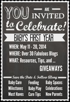 Baby's First Year Celebration: over 30 Bloggers posting every day! BOOKMARKING so I don't forget to enter the giveaway!
