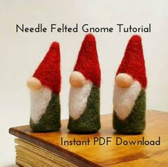 Needle Felting Tutorial PDF Download. Norwegian Needle Felted Christmas Gnomes, Easy Beginners Felting Project.