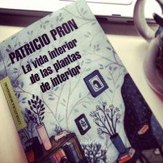 La vida interior de las plantas de interior, de Patricio Pron