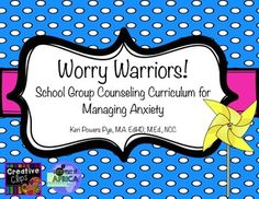 Worry Warriors: Group Counseling Curriculum for Managing Anxiety for Elementary School Students: 12 lesson plans including all handouts and visual aids! (scheduled via http://www.tailwindapp.com?utm_source=pinterest&utm_medium=twpin&utm_content=post14568894&utm_campaign=scheduler_attribution)