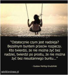 Ostatecznie czym jest nadzieja? #HerlingGrudziński-Gustaw,  #Bunt, #Nadzieja-i-optymizm