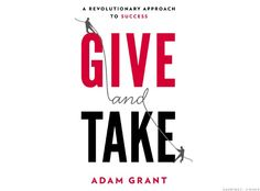 Give and Take | Adam Grant | #books #selfhelp #consultant #mspctrainer
