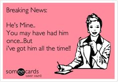 He's Mine= Mokenstef Great song lol Funny Quotes About Exes, Love Quotes Funny, Best Love Quotes, Love Quotes For Him, Quotes To Live By, Inspire Quotes, Awesome Quotes, Emo Quotes, Bitch Quotes