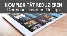 Komplexität reduzieren: Der neue Trend im Mobil-Design - http://ift.tt/2bkv60K