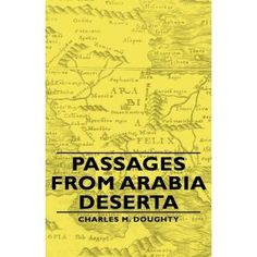 Passages From Arabia Deserta (Hardcover)  http://ww8.cookhousesinks.com/redirector.php?p=144374025X  144374025X