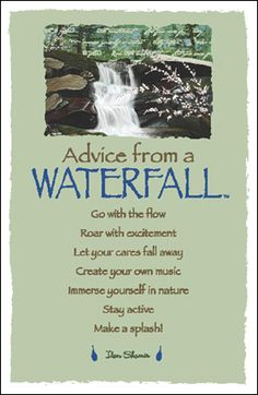 Advice from a Waterfall- Postcard- Your True Nature All Nature, True Nature, Nature Quotes, Advice Quotes, Wisdom Quotes, Me Quotes, Qoutes, Jesus Quotes, Quotable Quotes