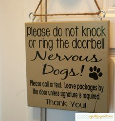 Please do not knock or ring the doorbell. Nervous Dogs! Please call or text. Leave packages by the door unless signature is required.