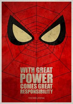 Spiderman. With great power comes great responsibility. by Itomi Bhaa