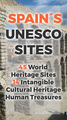 Travel Spain the Uncharted Route. Discover and Experience Spain's UNESCO World Heritage sites and traditions, all 44 sites, and 14 human treasures...
