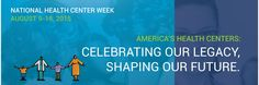 National Health Center Week: Some Real Reasons to Celebrate  #NHCW15 #ilovemyCHC #NationalHealthCenterWeek
