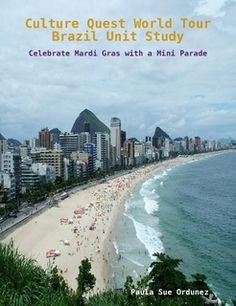 Culture Quest World Tour ~ Brazil Unit Study