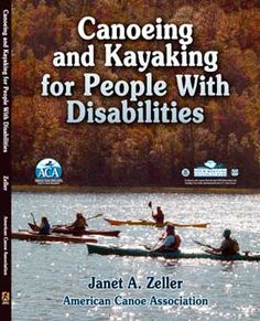$25.00  Description  This is a comprehensive textbook on the latest information on adaptive paddlesports, including:  Principles   Checklists   Adaptations   Essential eligibility criteria   and much more...