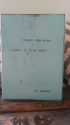 e.e. cummings poem quote quotation I carry by wildwoodgraphics https://www.etsy.com/listing/204121192/ee-cummings-poem-quote-quotation-i-carry?