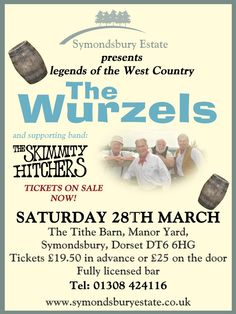 The Wurzels and supporting act The Skimmity Hitchers are playing at the Tithe Barn on the 28th of March 2015! Tickets are selling fast, contact us on 01308 424116 for any ticket sales and enquires!