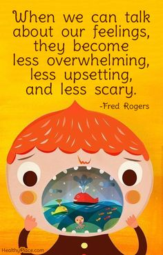 """When we can talk about our feelings, they become less overwhelming, less upsetting, and less scary."" Love this quote from Fred Rogers! It's so important to raise kids with emotional intelligence. Coping Skills, Social Skills, Counseling Quotes, Childcare Quotes, Stress Management Techniques, Fred Rogers, Therapy Quotes, School Social Work, Mental Health Quotes"
