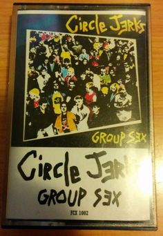 The Circle Jerks - Group Sex Cassette Punk Rock Hardcore Tested and Working