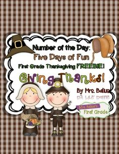 Thanksgiving FREEBIE!  From Mrs Balius's First Grade.  Check out this number of the day week of fun!