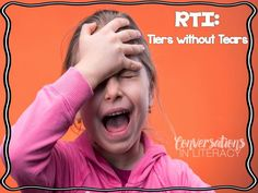 RTI: Tiers without Tears