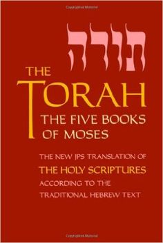The Torah, Pocket Edition: The Five Books of Moses, the New Translation of the Holy Scriptures According to the Traditional Hebrew Text: Jewish Publication Society Inc.: 9780827606807: Books - Amazon.ca