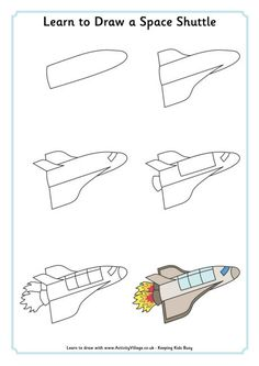 Learn to draw a space shuttle @ http://www.activityvillage.co.uk/learn-to-draw-a-space-shuttle