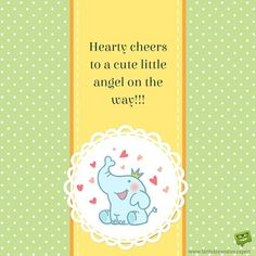 Hearty cheers to a cute little angel on the way!!!