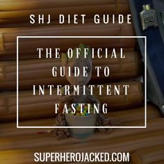 The Official SHJ Guide to Intermittent Fasting