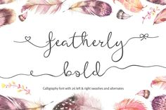 Get this font in my mega 60 font bundle for just $20! This script font is perfect for weddings, valentines and anything to show your love! This is the bold version of my popular wedding font called featherly - you can purchase that here: featherly is a hand drawn, elegant, modern calligraphic font perfect for wedding design projects, invitations,