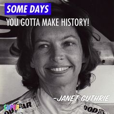 MAR. 7TH: #HappyBirthday to Janet Guthrie, the first woman to qualify and compete in both the Indianapolis 500 and the Daytona 500!   #WomenCanDoAnything #racecar #Indy500 #daytona500