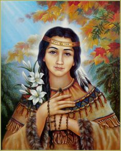 Kateri Tekakwitha- My name is Kateri (I was named after her), and I have the same exact photo (large). I've had it for longer than I can remember.
