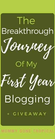 One year ago today Mommy Gone Tropical came to life. Here I share the breakthrough journey of my first year blogging and the $150 worth of multiple prizes giveaway!