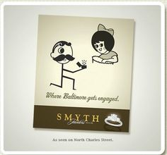 """Where Baltimore Gets Engaged"" Smyth Jewelers- Preferred Jewelers International Member-http://www.getengagedhere.com/"