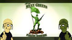 The Mean Greens Plastic Warfare