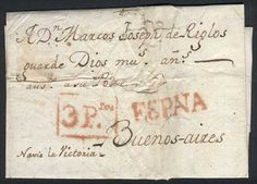 """Argentina Folded cover dated inside (year 1777), sent from SPAIN to Buenos Aires by """"Navío La Victoria"""", with markings: straightline """"ESPAÑA"""" and framed """"3 Ptas"""", both in red. Little defects, rare!    Dealer  Guillermo Jalil-Philatino    Auction  Minimum Bid:  150.00US$"""